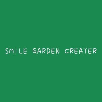 SMILE GARDEN CREATER